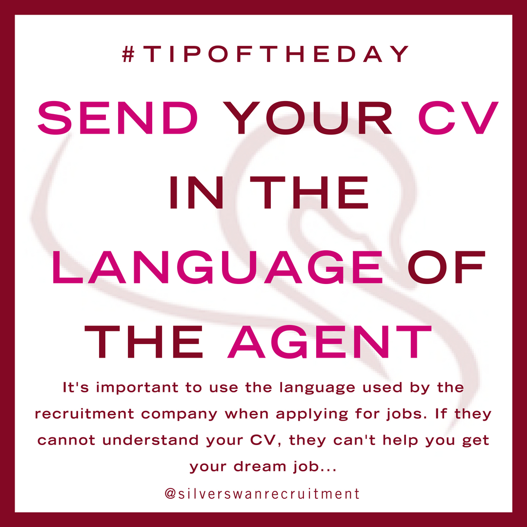 send your cv in the language of the agent